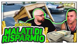 MALATI DI RISPARMIO | REACTION LIVE