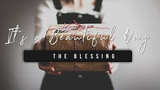 It's a Beautiful Day | The Blessing | 23 December 2020