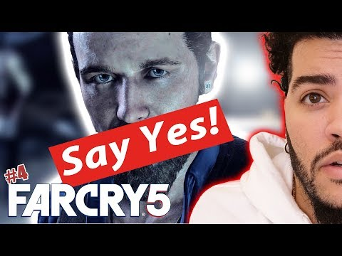 JUST SAY YES! | Far Cry 5: Part 4