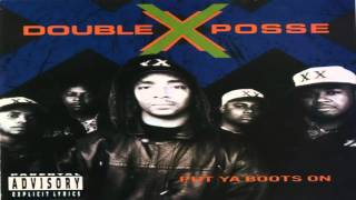 Double XX Posse - Put Ya Boots On - 1992 (Full Album)