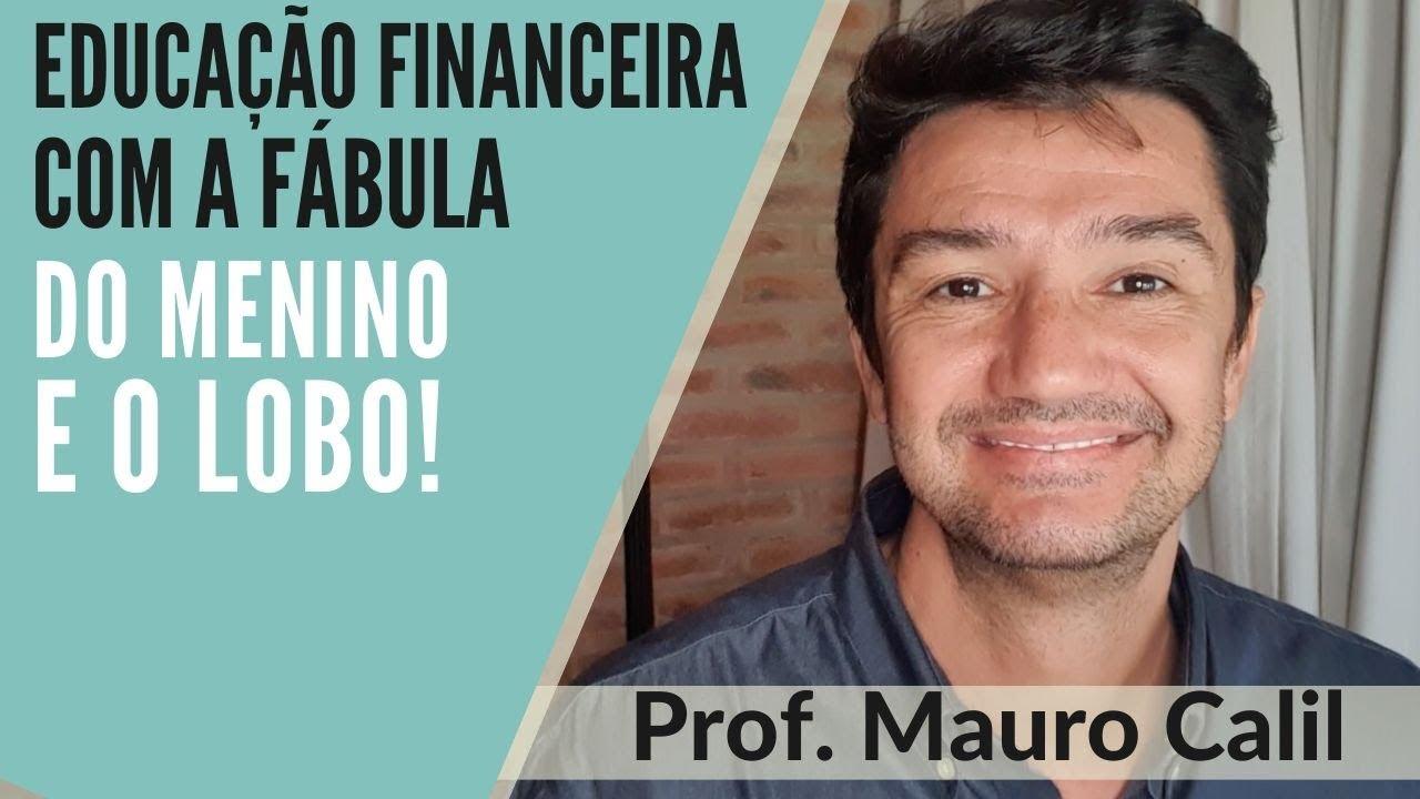 Educação Financeira Com A Fábula Do Menino E O Lobo