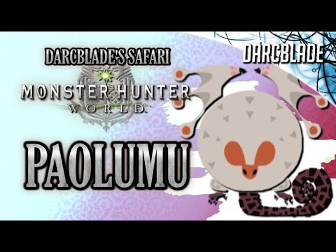 Paolumu Lore : Darcblade's Safari Guides : Monster Hunter World thumbnail