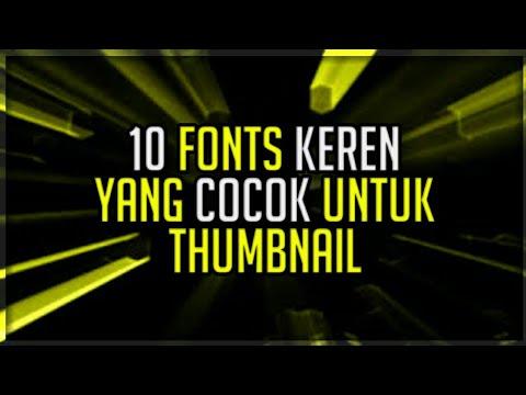 10 FONTS KEREN COCOK UNTUK THUMBNAIL! | -Free Download
