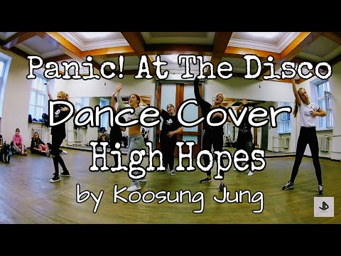 Dance Cover JDF Panic! At The Disco - High Hopes by Koosung Jung