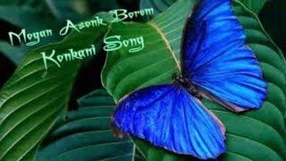 Mogan Asonk Borem ☆ Konkani Song