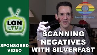 Tutorial : How to Scan Film Negatives Using SilverFast Software