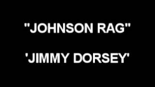 Johnson Rag - Jimmy Dorsay