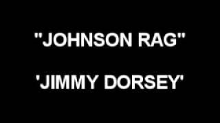 Johnson Rag - Jimmy Dorsay