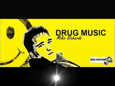 Mark Knight DRUG MUSIC - Mike Richards REMIX