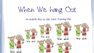 When We Hang Out - Lyric Video - Julie Lamb