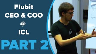 Flubit CEO & COO Imperial College London (ICL) Talk (PART 2 of 4)
