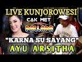 Karna Su Sayang - Ayu Arsitha - Cak Met New Pallapa Kunjorowesi 2018