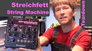 Waldorf Streichfett String Machine teardown MF#69