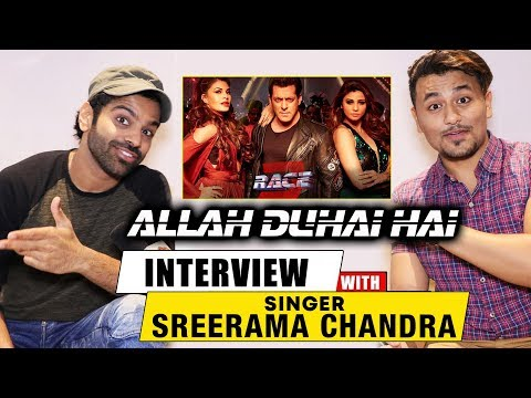 Singer Sreerama Chandra Exclusive Interview | Allah Duhai Hai Song | RACE 3 | Salman Khan