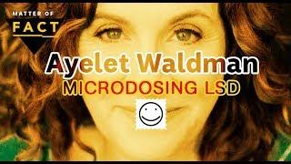 Writer Ayelet Waldman on how microdosing LSD changed her life | Matter of Fact