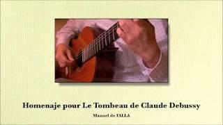 "FALLA: Homenaje pour ""Le Tombeau de Claude Debussy""."