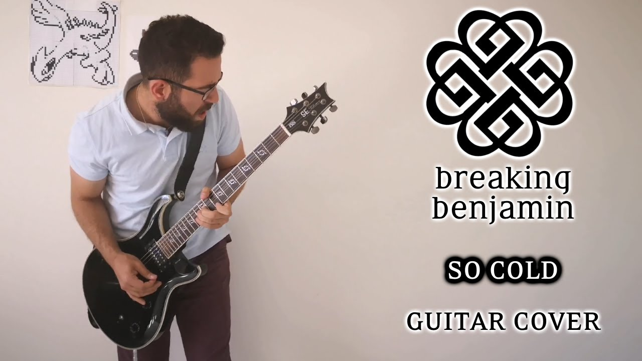 Breaking Benjamin So Cold Guitar Cover With Solo Youtube