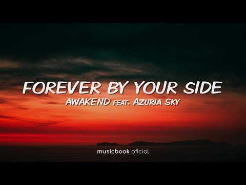 AWAKEND - Forever By Your Side feat. Azuria Sky (Sub Español)
