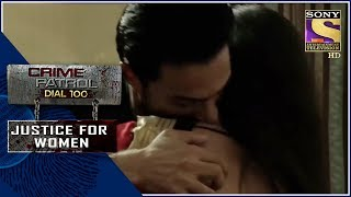 Crime Patrol | ??????? | Justice For Women