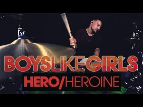 Boys Like Girls - Hero/Heroine (Drum Cover)