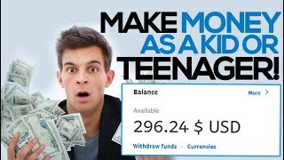 Make money as a kid or teenager in 2019 ...
