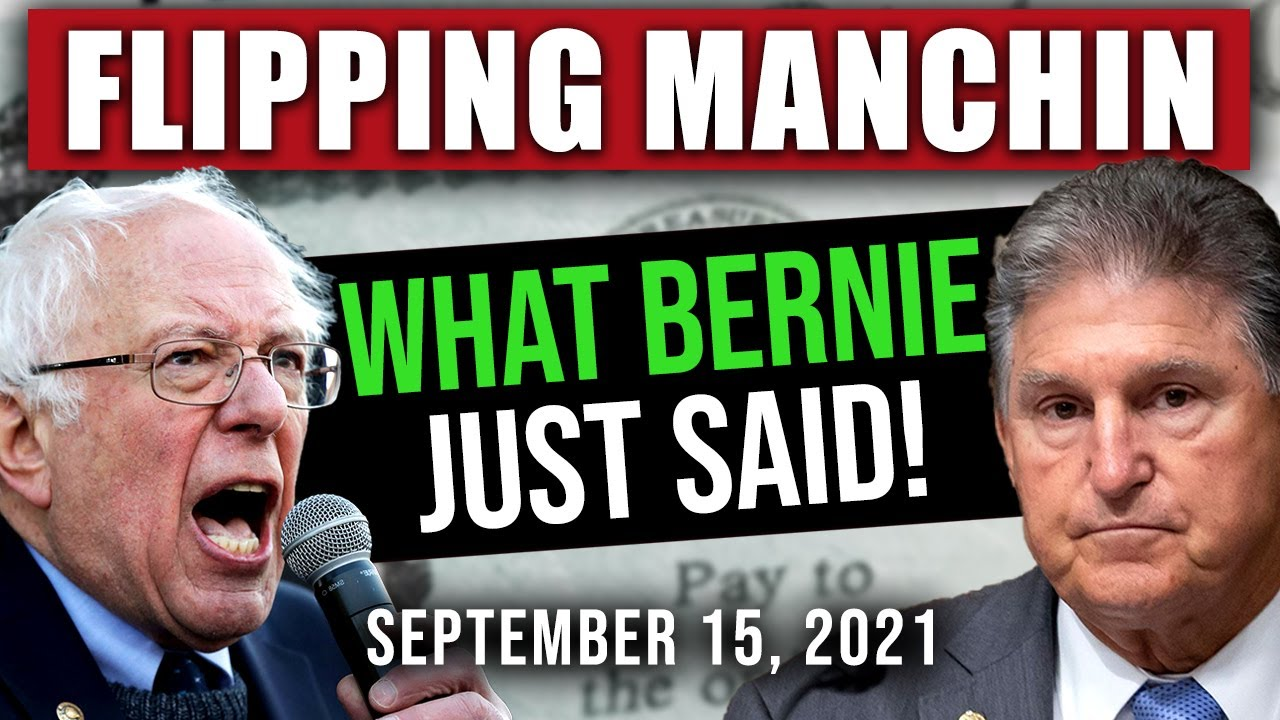 (WHAT BERNIE JUST SAID TO MANCHIN! STIMULUS!) STIMULUS CHECK UPDATE & INFRASTRUCTURE BILL 9/15/2021