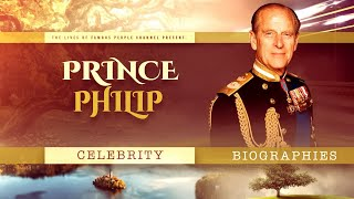 Prince Philip Biography - True Life Story From Birth to Death