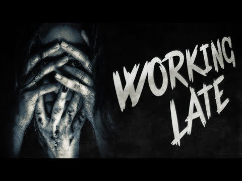 """""""Working Late"""" by L. Chan ― performed by Otis Jiry (creepypasta)"""
