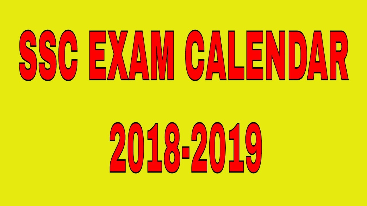 ssc annual calendar of examinations 2018 2019
