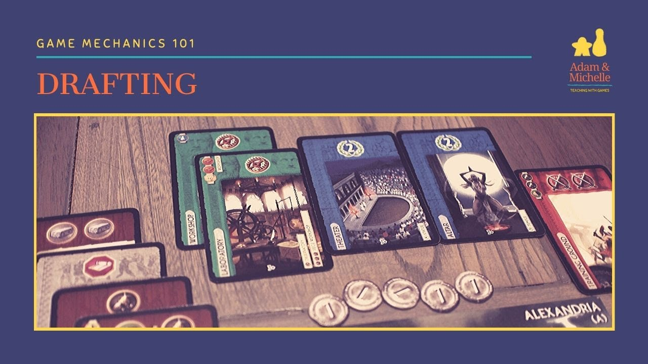 Drafting: Game Mechanics 101
