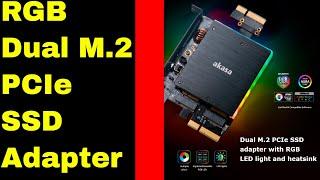 Akasa Dual M.2 PCIe SSD Adapter with RGB LED Light and Heatsink