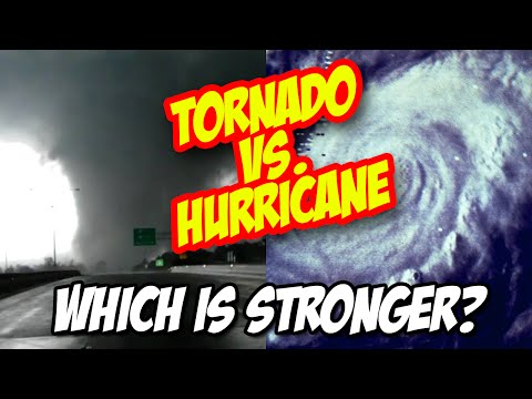 Weather 101: Tornado Vs. Hurricane - Which Is Stronger?