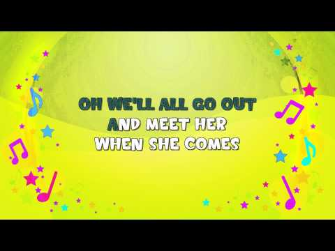 She'll Be Coming Round the Mountain | Karaoke | Nursery Rhym