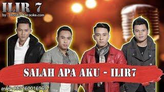 Download Mp3 Salah Apa Aku  - Ilir 7 Karaoke Tanpa Vokal