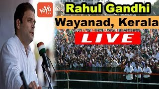 Rahul Gandhi Today Live : Congress public meeting in Wayanad, Kerala   Election 2019 India