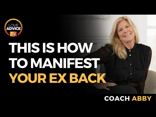 Manifesting Your Ex Back!