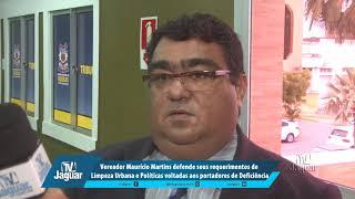 Maurício defende, requerimentos de Limpeza e Políticas voltadas aos portadores de Deficiência