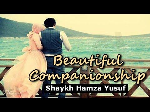 Beautiful Companionship (Husn al-Ishra) - Shaykh Hamza Yusuf | Part 6