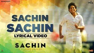 Sachin Sachin | Lyrical | Sachin A Billion Dreams| A R Rahman| Sukhwinder Singh| Irshad K| Kaly