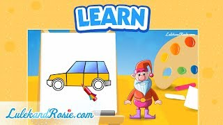 How to draw a car? - Drawing school (part2) Tutorial for children LulekandRosie.com