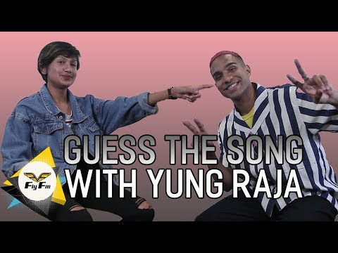Guess The Song W Yung Raja