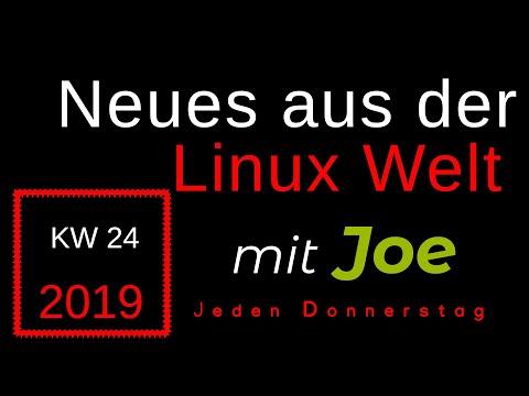 💻 Neues Aus Der Linux Welt - Mit Joe - KW 24 - Linux News Deutsch 💻