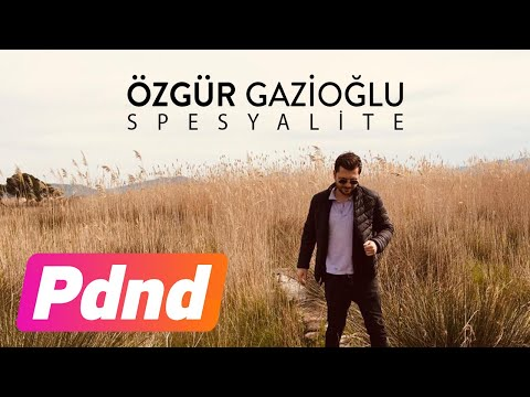 Özgür Gazioğlu - Spesyalite (Official Audio)