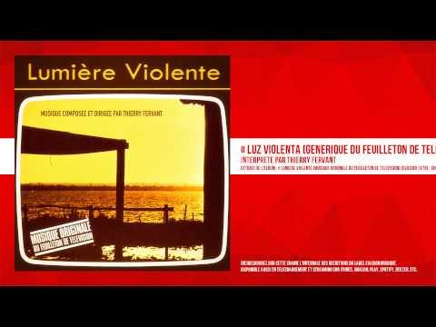 « Luz Violenta (Générique du feuilleton de télévision