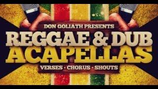 Reggae Dub Acapellas - Don Goliath Reggae Dub Acapellas