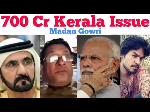 700-crore-kerala-issue-|-tamil-|-madan-gowri-|-mg-|-uae-|-flood-relief