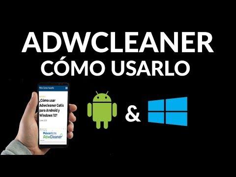 ¿Cómo usar Adwcleaner Gatis para Android y Windows 10?