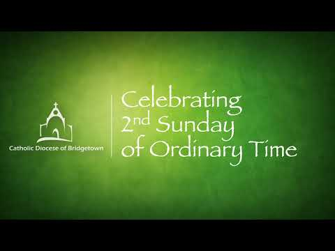 Holy Mass - 2nd Sunday of Ordinary Time