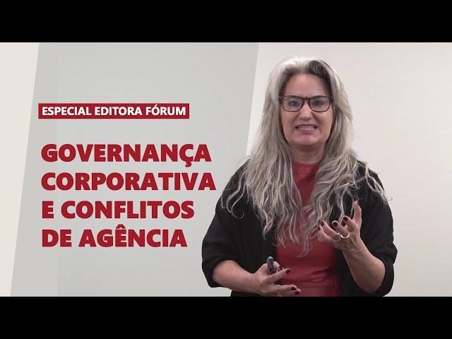 10 Governança Corporativa e conflitos de agência | Série Premium Editora Fórum