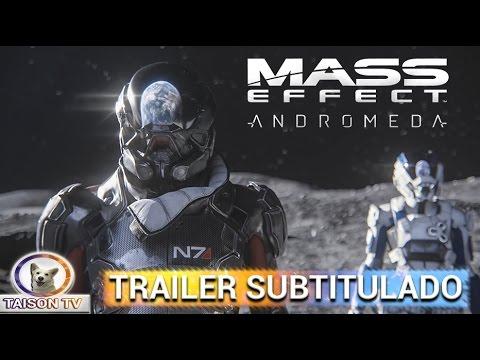 Mass Effect Andromeda Trailer Cinemático Oficial Subtitulado en Español